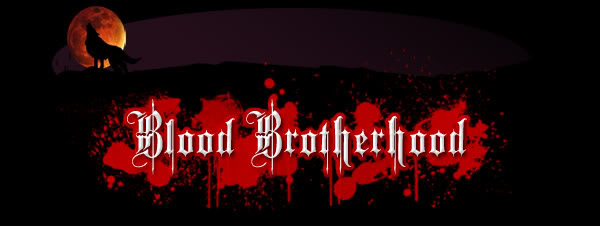 The Blood Brotherhood