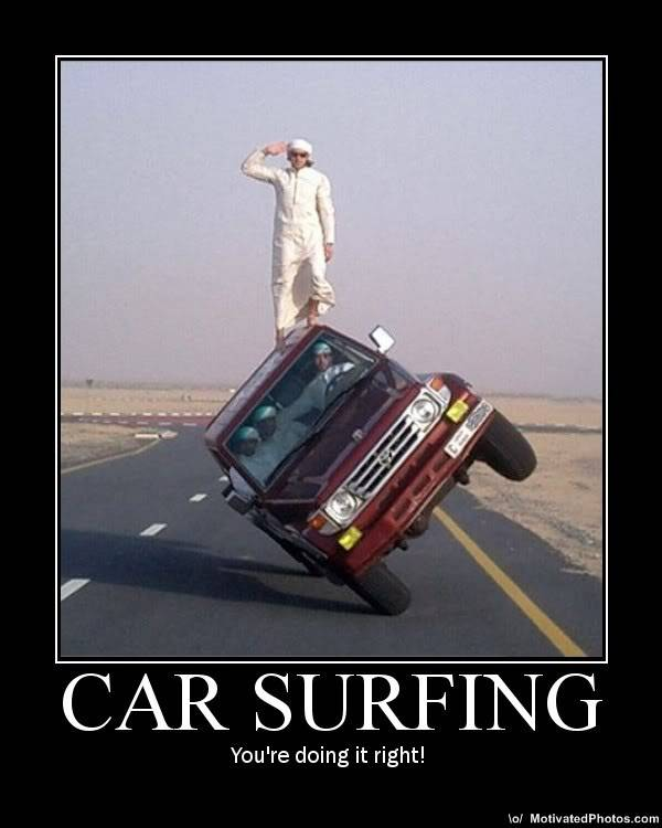 OFFICIAL de-motivational Posters thread CarSurfing