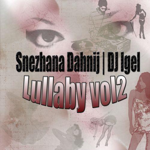 "Shezhana Dahnij feat Dj Igel ""Lullaby vol.2"" (Single 2012) Dsg"