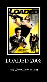 Loaded (2008) Loaded2-1