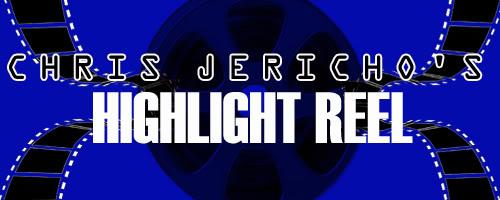 Chris Jericho's Highlght Reel #4 - Invitado: CM Punk HighlightReel