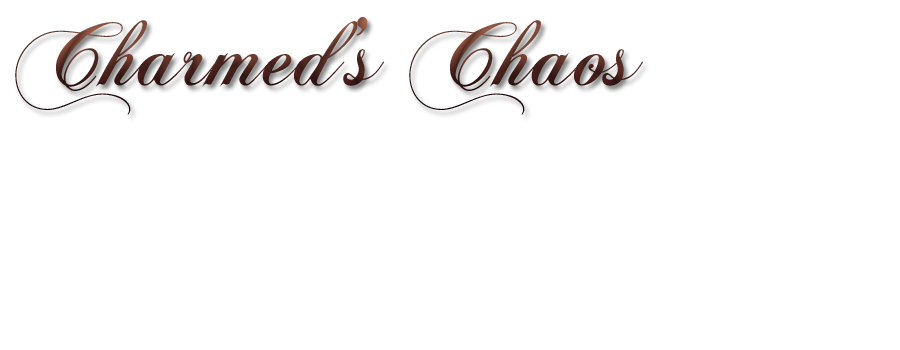 Charmed's Chaos