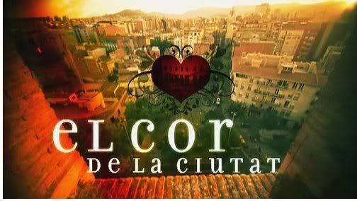 EL COR DE LA CIUTAT (SERIE CATALANA) Cor