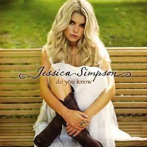 Jessica Simpson - Do You Know(2008) JessicaSimpson-DoYouKnow
