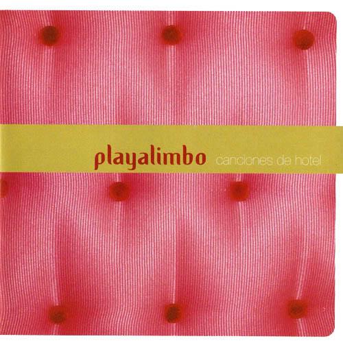 Playa Limbo-Canciones De Hotel-2007 PlayaLimbo-CancionesDeHotel-2007