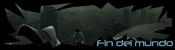 Fin del mundo (Afiliación VIP) Fyryry
