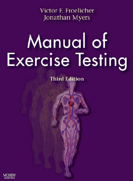 Manual of Exercise Testing, Third Edition Extesting