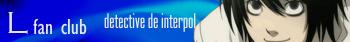 ––•(-• L Lawliet FC!!! •-)•–– - Página 12 Interpol