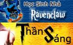 Thần Sáng - Nhà Ravenclaw