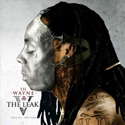 Lil' WAYNE - The Leak 5(Special Edition) 2008 14d3gbb