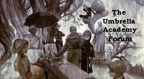The  Un-official Umbrella Academy Forum