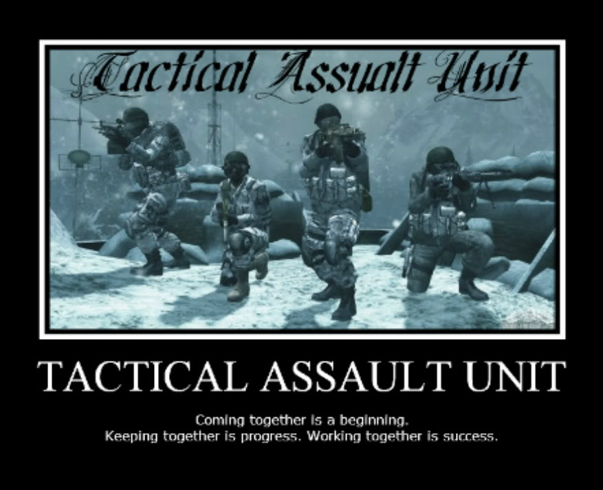 ★★Tactical Assault Unit	™★★