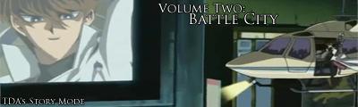 Volume 2: Battle City