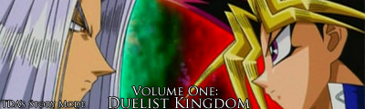 Volume 1: Duelist Kingdom