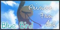 ~Maka Fandubs~ Bluebird