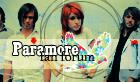 Vienintelis ir nepakartojamas Paramore grupės fanų forumas!