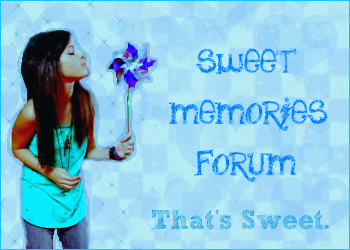 *SweetMemories Forum*