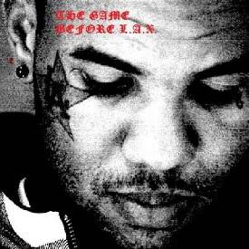 The game Before L.A.X. (Mixtape De Adelanto)(2008) The_game-before_lax