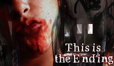 This Is the Ending (if) Theendad2