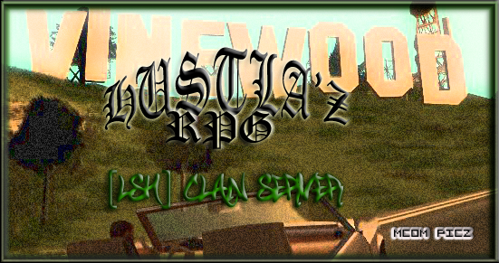 Los Santos Hustlaz Forums