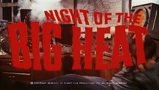 Night of the Big Heat (1967 UK) a.k.a.Island of the Burning Damned Night_3