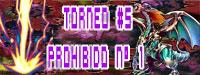 TORNEO #5 PROHIBIDO N° 1