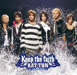 KAT-TUN: Lista de sencillos (single) 613px-keep_the_faith_limited-1