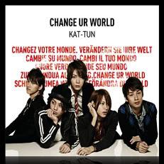 KAT-TUN: Lista de sencillos (single) Kat-tun-change-ur-world-1