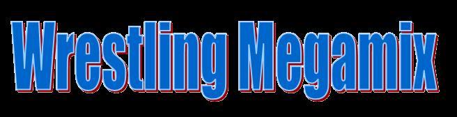 Wrestling Megamix