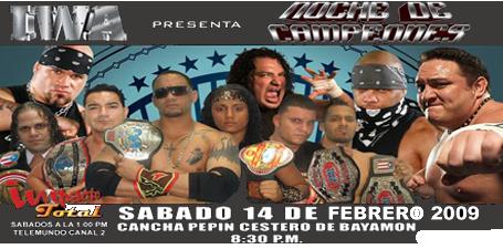 """IWA Cartelera """"Noche de Campeones"""" Nochedecampeons"""
