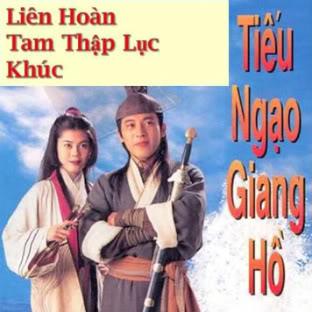 Liên Hoàn Tam Thập Lục Khúc - Tiếu Ngạo Giang Hồ LHTTLK-Tieungaogiangho