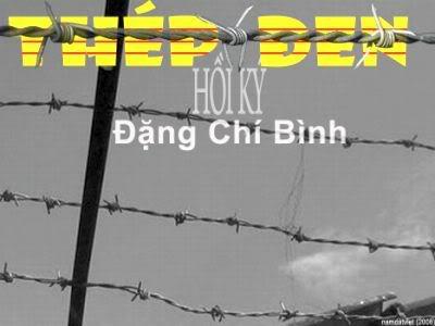 Thép Đen - Thiên Hồi Ký của Đặng Chí Bình, Trần Nam thực hiện ThepDen-HoiKyCuaDangChiBinh-Vntvnd