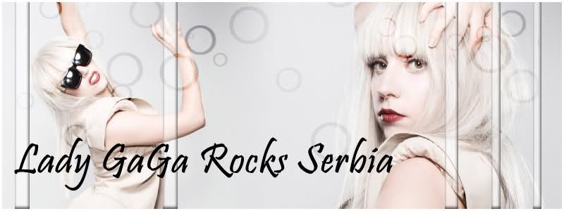 Lady GaGa Rocks  Serbia