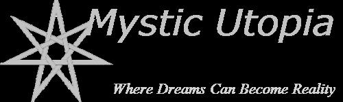Mystic Utopia