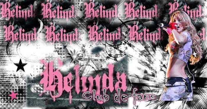 .:♥Belinda Fans Club♥:.