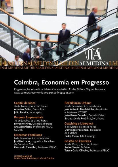 """Ciclo de Conferências """"Coimbra, Economia em Progresso"""" CartazA3news"""