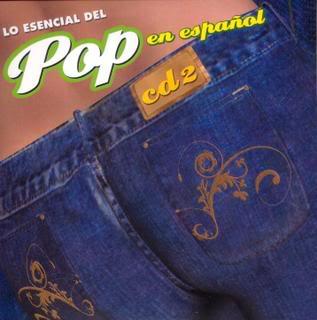 Lo esssssssencial del POP en espanish!!!! LoEsencialdelPopenEspaolCD2-frente