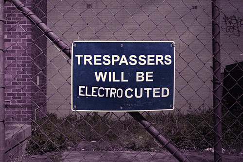 Humorous pictures Trespasserswillbeelectrocuted