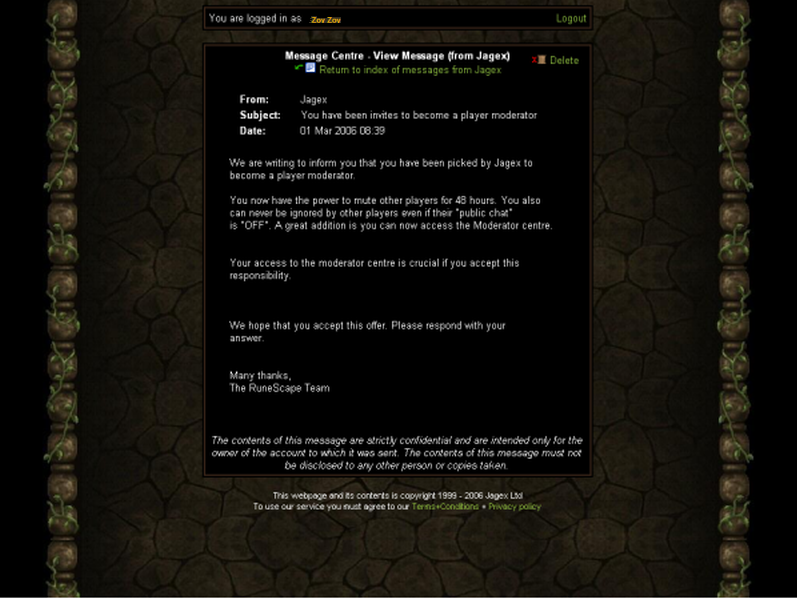 I was once offered Mod on Runescape Pmod9at