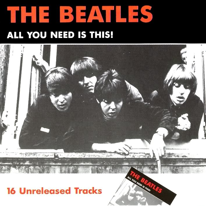 Beatles (Rarities & Bootlegs) AllYouNeedIsThis-Front