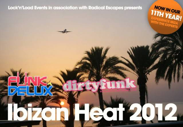Funkdelux/ Dirtyfunk in Ass with LockNload events IBIZA 2012 I