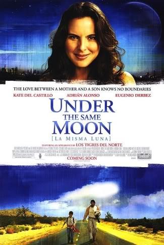 La Misma Luna (2007) Under the same moon UnderTheSameMoonPoster