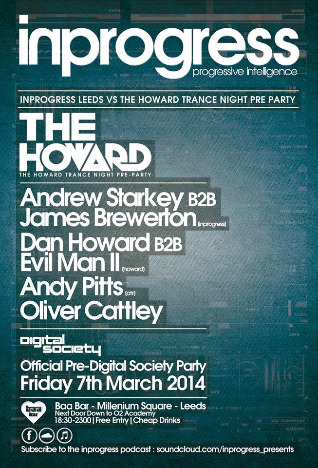 'InProgress' vs 'The Howard Trance Night' B4 Digital Society InprogressVsTheHowardB4DigitalSociety7thBday7thMarch14poster_zpsf8c1e666
