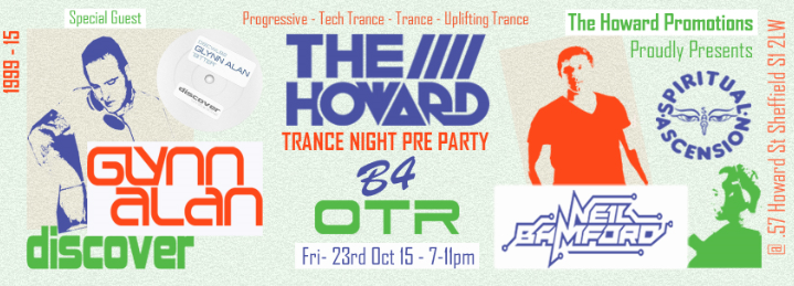 The Howard Trance Night Pre Party B4 OTR, Fri 23rd Oct 15  The%20Howard%20Oct%202013%20Glynn%20Alan_zps3sol6dmp