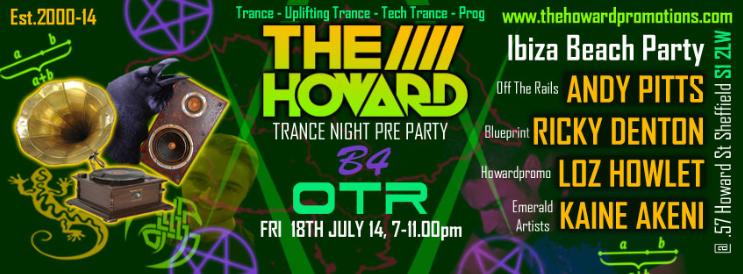 The Howard Trance Night B4 OTR Ibiza Beach Party 18th July TheHowardPromoPrePartyB4OTRFri18thJuly2014V1png_zps05a02b88