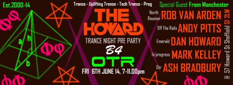 The Howard Trance Pre Party B4 Otr with Sean Tyas Fri 6th Ju TheHowardPromoPrePartyB4OTRFri6thJune2014_zps28881ecc
