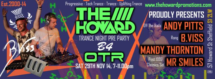 The Howard Trance Night B4 OTR Residents & Producers Sat 29h TheHowardPromoPrePartyB4OTRSat29thNov2014V1_zpsde7a52e8