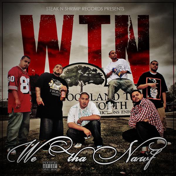 STEAK N SHRIMP RECORDS PRESENTS: WE THA NAWF! 2010 (COMIN SOON) 72905846