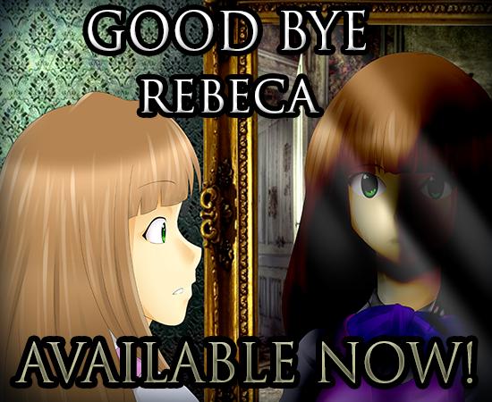 Good Bye Rebeca - Juego de Misterio RMVX ACE (15 de Febrero)! Goodbyerebecaavailablenow_zps41706c0b