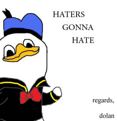 Everything Went Better than Expect. HatersDolan